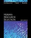 Human Resource Selection - Robert Gatewood