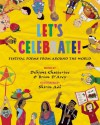 Let's Celebrate!: Festival Poems from Around the World - Debjani Chatterjee, Brian D'Arcy, Shirin Adl