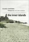 The Inner Islands: A Carolinian's Sound Country Chronicle - Bland Simpson, Ann Cary Simpson