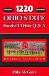 1220 Ohio State Football Trivia Q & A - Mike McGuire