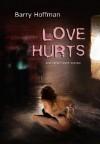 Love Hurts - Barry Hoffman
