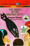 The Night of the Vampire Kitty - Stephen Mooser, George Ulrich