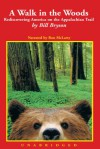 A Walk in the Woods - Bill Bryson, Ron McLarty