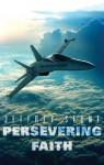 Persevering Faith - Jeffrey Stone