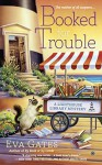 Booked for Trouble: A Lighthouse Library Mystery - Eva Gates