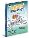 The Lucky Blue Angel - Robert Flynn, Kevin Coffey