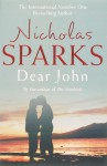 Dear John - Nicholas Sparks, Matt Christopher