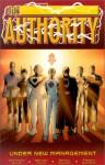The Authority, Vol. 2: Under New Management - Warren Ellis, Mark Millar, Bryan Hitch, Frank Quitely