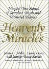 Heavenly Miracles - Jamie Miller, Jennifer Basye Sander, Laura Lewis