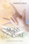 Signs of Desire - Tempeste O'Riley