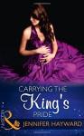 Carrying the King's Pride - JENNIFER HAYWARD
