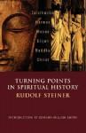 Turning Points in Spiritual History - Rudolf Steiner