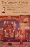 The Venture of Islam, Volume 2: The Expansion of Islam in the Middle Periods - Marshall G.S. Hodgson
