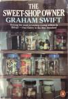 The Sweet-Shop Owner - Graham Swift