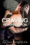 Craving Resurrection - Nicole Jacquelyn