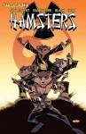 Adolescent Radioactive Black Belt Hamsters #1 (Adolescent Radioactive Black Belt Hamsters Vol. 1) - Keith Champagne, Tom Nguyen