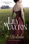 The Mistake (Entangled Scandalous) - Lily Maxton