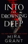 Into the Drowning Deep - Mira Grant