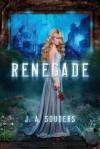 [(Renegade )] [Author: J. a. Souders] [Nov-2012] - J. a. Souders