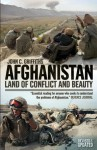 Afghanistan: Land of Conflict and Beauty - John Griffiths