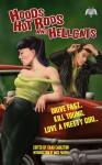 Hoods, Hot Rods, and Hellcats - Chad Eagleton, Mick Farren, Eric Beetner, Matthew Funk, Christopher Grant, David James Keaton, Nik Korpon, Heath Lowrance