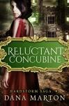 Reluctant Concubine (Hardstorm Saga Book 1) - Dana Marton