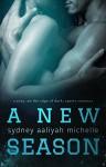 A New Season - Sydney Aaliyah Michelle, Jenny Sims