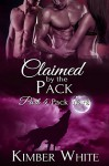Pack Wars: Claimed by the Pack - Part Four - Kimber White