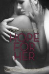 Hope For Her (Hope Series Book #1) - Sydney Aaliyah Michelle