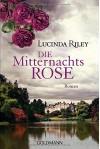 Die Mitternachtsrose: Roman - Lucinda Riley, Sonja Hauser
