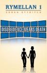 Rymellan 1: Disobedience Means Death - Sarah Ettritch
