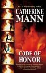 Code of Honor - Catherine Mann
