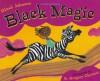 Black Magic - Dinah Johnson, R. Gregory Christie