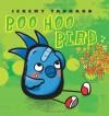 Boo Hoo Bird - Jeremy Tankard
