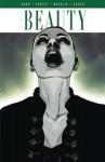 The Beauty Vol. 3 - Jeremy Haun, Jason Hurley, Jeremy Haun, Thomas Nachlik