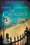 The Cuckoo's Calling - Robert Galbraith