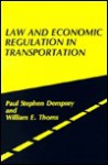 Law and Economic Regulation in Transportation. - Paul Stephen Dempsey