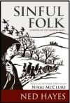 Sinful Folk - Nikki McClure, Ned Hayes