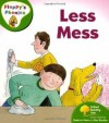 Less Mess - Roderick Hunt, Alex Brychta