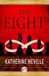 The Eight - Katherine Neville