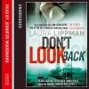 Don't Look Back - Laura Lippman, Jennifer Woodward