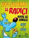 Lupo Alberto. n.9 (Mondadori): Le radici. Tutte le strisce da 817 a 918 (Italian Edition) - Silver