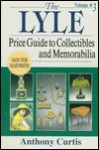 Lyle Price Guide to Collectibles and Memorabilia 3 - Anthony Curtis