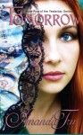 Tomorrow: Book 5 of the Yesterday Series (Volume 5) - Amanda Tru, Debi Warford