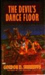 The Devil's Dance Floor - Gordon D. Shirreffs