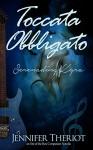 Toccata Obbligato ~ Serenading Kyra (Out of the Box) - Jennifer Theriot