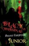 Black Christmas: Deadly Christmas - Junior