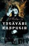 Ystäväni Rasputin - Juha-Pekka Koskinen