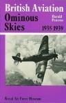 British Aviation, The Ominous Skies, 1935 1939 - Harald Penrose