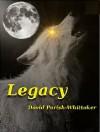 Legacy - David Parish-Whittaker